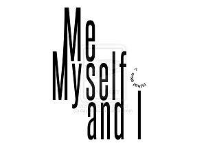 me i myself